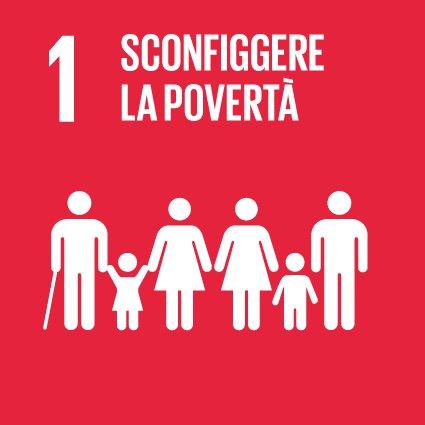 SDGs 1. Porre fine ad ogni forma di povertà nel mondo
